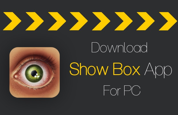 Showbox for PC 2019 free download