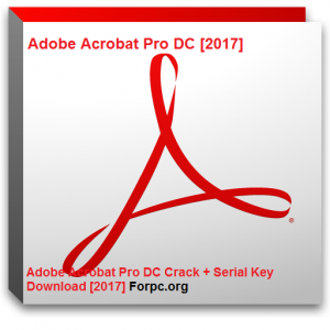 Adobe Acrobat Pro DC Crack + Serial Key Download [2017]